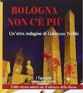 Massimo Fagnoni writer: Bologna non c'è più articolo di Dario Villasanta
