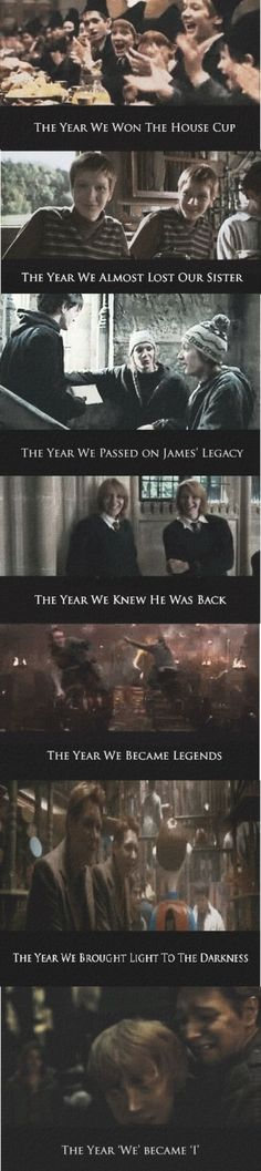 The Story of Fred and George all seven years.