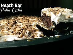 Heath Bar Poke Cake- This easy chocolate poke cake is moist, rich, crunch, and absolutely irresistible!