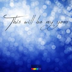 This will be my year