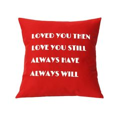 """Linnea - Swedish Design www.linnea.com.au - Mother's Day Pillow - """"Loved you then. Love you still."""" in Bright Red - Decorative Cushion - Handmade Pillow Cover in Swedish Design"""
