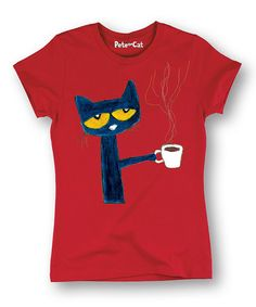 Another great find on #zulily! Red Pete the Cat Coffee Tee - Women #zulilyfinds