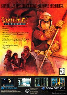 Shinobi Legions. I think at one point I had at least one Shinobi game on three or four systems at once.