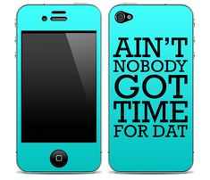 "(1) New ""Ain't Nobody Got Time For Dat"" Blue iPhone 4/4s or 5, iPod Touch 4th or 5th Gen, Galaxy S2 or S3 Skin FREE SHIPPING on Wanelo"