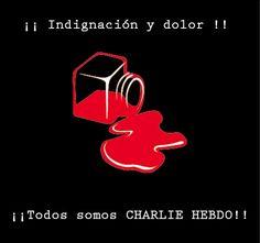 eufepru: ¡¡ Indignación y dolor. Todos somos Charlie Hebdo ...