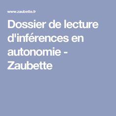 Dossier de lecture d'inférences en autonomie - Zaubette
