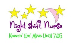 Here's something special for the NOC nurses in case anyone ever asks what on earth you do all night