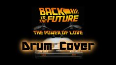 Power of Love by Huey Lewis and the News from Back to the Future Drum Cover by Myron Carlos