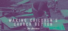 Making Children's Church Better - Super Church