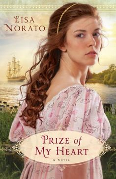 Free Book - Prize of My Heart, by Lisa Norato, is free in the Kindle store and from Barnes & Noble, ChristianBook and Kobo, courtesy of Christian publisher Bethany House.