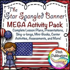 Wow! This is the most comprehensive set I have ever seen for The Star Spangled Banner. Wait till you see the lesson plans! Cute presentation and center activities! #elmused #elementarymusic #kodaly #orff #music lessons star spangled banner unit Star Spangled Banner lessons lesson plan