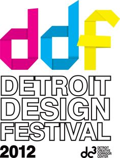 The Detroit Design Festival (which will be September 19-23, 2012) is the brainchild of the Detroit Creative Corridor Center. The festival is a city-wide event with a wide variety of events, food, art & design mediums, & more! To find out more info check out their website linked with this image!