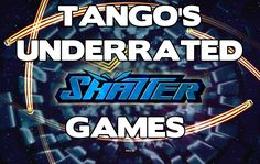 Tango's underrated games part 3 - Shatter