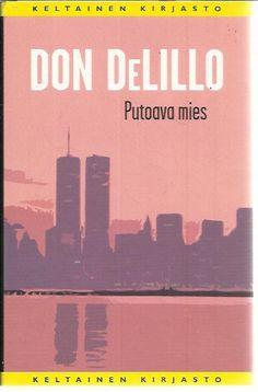 DeLillo: Putoava mies  2007 suom. 2008