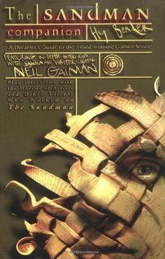 The Sandman Companion: A Dreamer's Guide to the Award-Winning Comic Series (Sandman (Graphic Novels)) by Hy Bender
