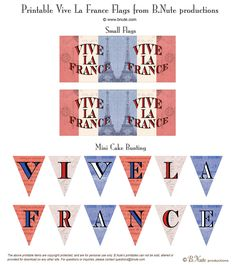 bastille day, cakes | Free Printable Vive La France Flags by B.Nute productions