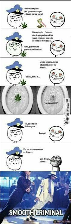 como se livrar de um policial que descobriu que vc usa drogas