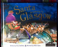 Day 8 of the #2016BookAdventCalendar - Santa is coming to Glasgow.