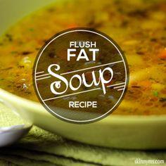 Flush Fat Soup Recipe