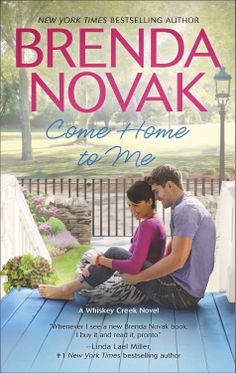 Renee Entress's Blog: [New Release] COME HOME TO ME by Brenda Novak