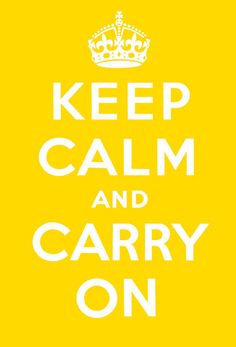 Keep Calm and Carry On (Yellow and White)