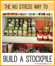 The No Stress Way To Build A Stockpile-The concept of stockpiling can be daunting (especially if you're thinking of Extreme Couponing Stockpiling :) ). But it's really not complicated at all to get started!