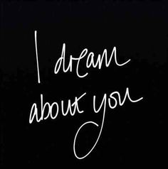 #dream #love