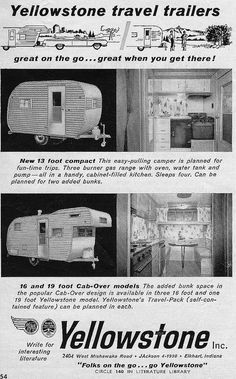 1962 Advertisement: Yellowstone travel trailers – Famous Last Words Retro Travel Trailers, Tiny Trailers, Camper Trailers, Vintage Rv, Vintage Caravans, Vintage Trailers, Vintage Campers, Old Campers, Little Campers