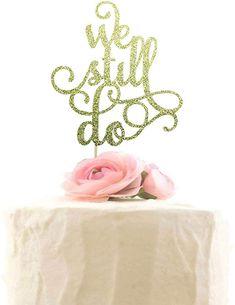 Amazon.com: We Still Do Cake Topper, Wedding Party Decor, Engagement Cake Decoration, Bridal Shower Party Decorations - Gold Glitter: Toys & Games Engagement Cake Decorations, Engagement Cakes, Bridal Shower Party, Gold Glitter, Cake Toppers, Cake Decorating, Weddings, Amazon, Games