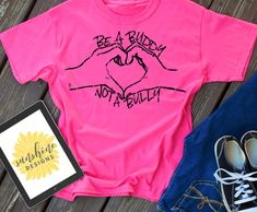 Be A Buddy Not A Bully SVG, Anti-Bullying svg file, Pink Shirt Day svg, School svg, Inspirational fi Shirt Embroidery, Embroidery Fashion, Pink Day, How To Make Stencils, Teacher Shirts, School Shirts, Silhouette Studio Designer Edition, Anti Bullying, Vinyl Shirts