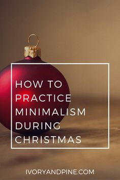 How to Practice Minimalism During Christmas - Helps with gift giving! Minimal Christmas, Simple Christmas, All Things Christmas, Christmas Time, Christmas Ideas, Xmas, Christmas Wishes, Christmas Projects, Christmas Gifts