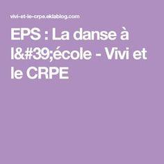 EPS : La danse à l'école - Vivi et le CRPE
