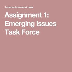 Assignment 1: Emerging Issues Task Force