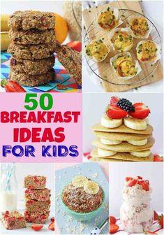 50 Delicious and Fun Breakfast Recipe Ideas for Kids