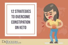 Strategies to Overcome Constipation on Keto