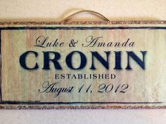 Personalized Family Name Established Sign. $20.00, via Etsy.
