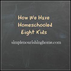 How we have homeschooled eight kids