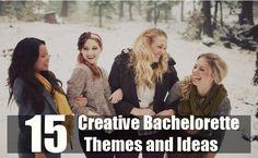 15 Creative Bachelorette Themes and Ideas