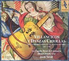 Jordi Savall - Villancicos Y Danzas Criollas