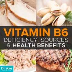 Vitamin B6 benefits  http://www.draxe.com #health #holistic #natural