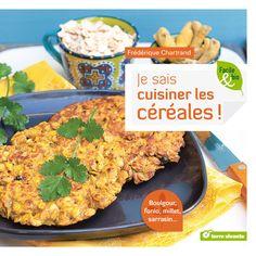 """#Livre """"Je sais cuisiner les #céréales""""."""