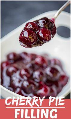 Cherry Pie Filling Recipe – Cherry Sauce – Let the Baking Begin! Cherry Pie Filling Recipe – Cherry Sauce – Let the Baking Begin! Cherry Desserts, Cherry Recipes, Fruit Recipes, Sweet Recipes, Jam Recipes, Sauce Recipes, Dessert Recipes, Tart Cherry Pies, Brother