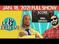 DC & Helwani (January 18, 2021)   ESPN MMA - YouTube