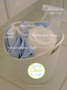 smart idea- have a 'Quick Clean Bucket' in each bathroom to use while in there while the kids are playing in the tub or to use for a quick wipe down when needed!