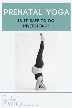 You might have heard that you should avoid inversions like handstands and headstands during pregnancy. But, there are also tons of photos all over social media of moms in the late stages of pregnancy rocking these yoga inversions. So what gives? Are yoga inversions safe during pregnancy? In this post, we'll take a look at what health experts say, start to unravel the pros and cons, and get to the bottom of the issue. #pregnancyfitness, #prenatalyoga, #healthypreganncy Yoga Inversions, Handstands, Mom And Baby Yoga, Mindful Parenting, Prenatal Yoga, Pregnancy Stages, My Yoga, Pregnancy Workout, Yoga Teacher