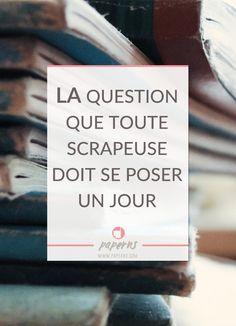Le scrap, ce n'est pas juste une belle photo et des beaux papiers. Le scrap, c'est partager une histoire. Et, pas n'importe laquelle: votre histoire et celle de votre famille. Est-ce que votre manière de scraper répond à cet objectif? Cliquez pour découvrir la question à vous poser pour vous en assurer!