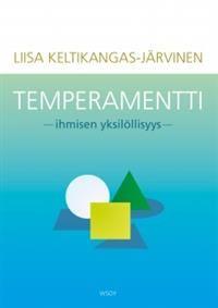 Human&Individual. Temperament Professor of Psykology Liisa Keltikangas-Järvinen. Helsinki