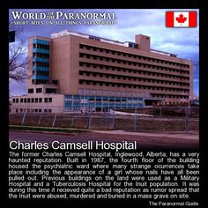 Charles Camsell Hospital   - Inglewood, Edmonton, Alberta, Canada   - 'World of the Paranormal' are short bite sized posts covering paranormal locations, events, personalities and objects from all across the globe.   Follow The Paranormal Guide at: www.theparanormalguide.com