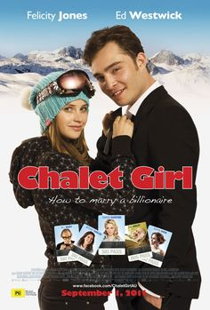 Check out the actors, products, music, and fashions that appears in Chalet Girl on Coolspotters. Dirty Dancing, Ed Westwick Movies, Pulp Fiction, Gossip Girl, Grease, Movie List, Movie Tv, Chalet Girl, Girl Actors