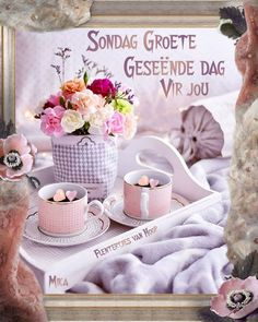 Goeie Nag, Goeie More, Morning Greeting, Afrikaans, Cute Quotes, Birthday Wishes, Poems, Sunday, Pretty Quotes